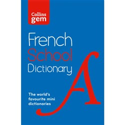 Collins Gem French School Dictionary 4e