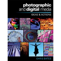 Photographic and Digital Media Ideas and Actions