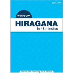 Hiragana in 48 Minutes Workbook