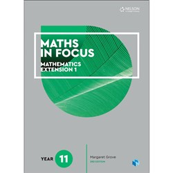 Maths in Focus 11 Extension 1 Student Bk + 4 Codes NYP NOV