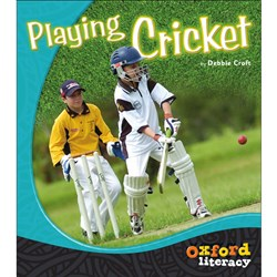 Oxford Literacy Lvl 1-2 Playing Cricket