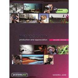 Photography Production and Appreciation 2e + eBookPLUS