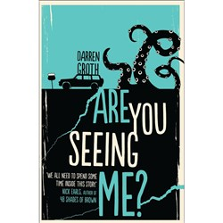 Are You Seeing Me? Author: Darren Groth