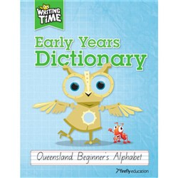 Writing Time Early Years Dictionary QLD Beginner Alpha