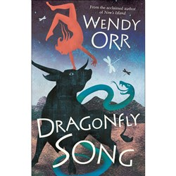 Dragonfly Song Author: Wendy Orr