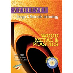 Achieve! Design & Materials Tech - Wood, Metals & Plastics