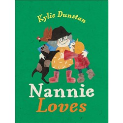 Nannie Loves Author: Kylie Dunstan