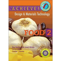Achieve! Design & Materials Tech - Food 2