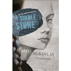 A Single Stone Author: Meg McKinlay