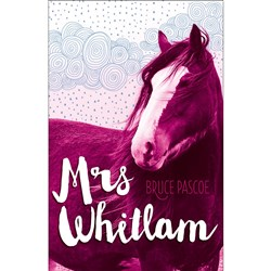 Mrs Whitlam Author: Bruce Pascoe