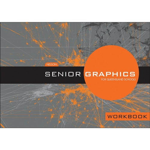 Nelson Senior Graphics Workbook for QLD