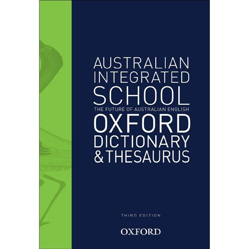 Australian Integrated School Oxford Dictionary & Thes 3e