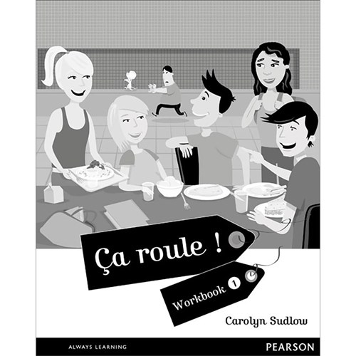 Ca Roule! 1 Workbook