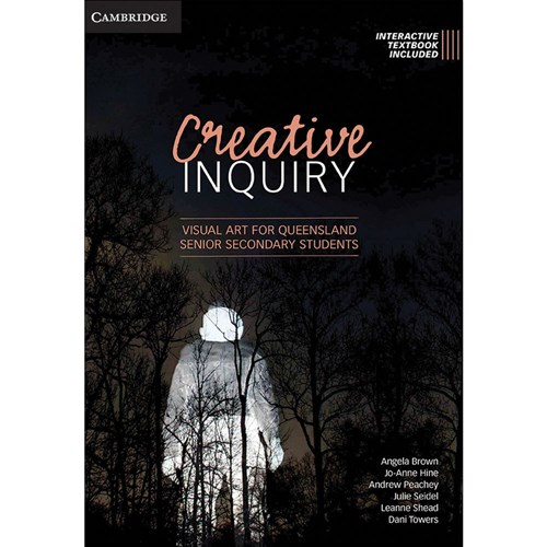 Creative Inquiry: Visual Art for QLD Secondary Students