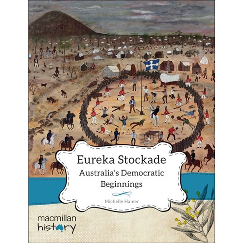 """eureka stockade essay Submit an essay the  """"australian democracy was born at eureka  the 40th military regiment launched a dawn attack on the ramshackle eureka stockade,."""