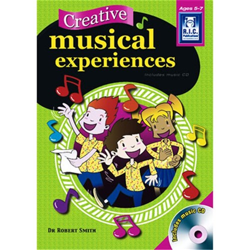 Creative Musical Experiences Ages 5-7   RIC-6580