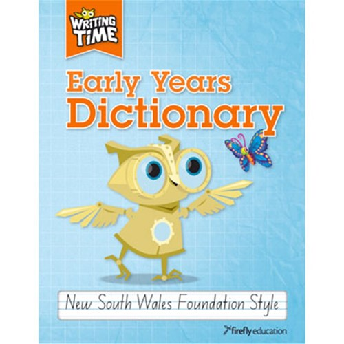 Writing Time Early Years Dictionary NSW Foundation Styl