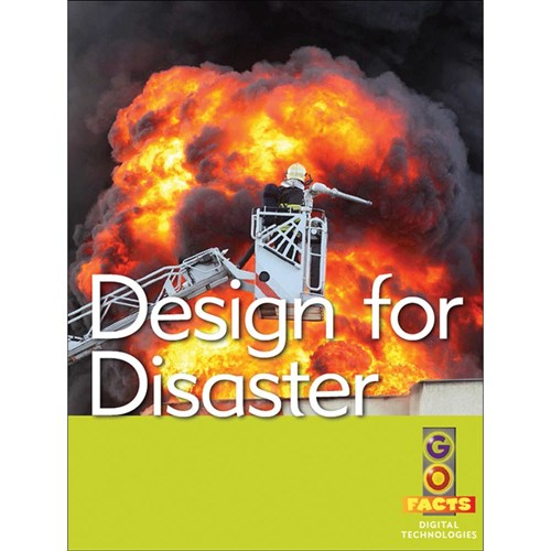 Go Facts Digital Technologies - Design for Disaster