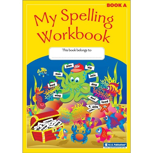 My Spelling Workbook Book A Ages 5-6