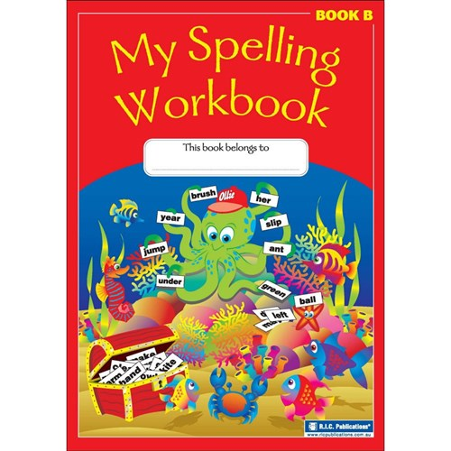 My Spelling Workbook Book B Ages 6-7