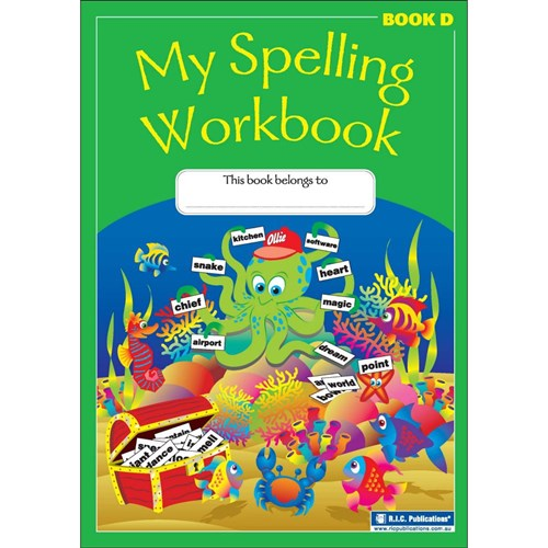 My Spelling Workbook Book D Ages 8-9