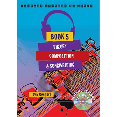 Instant Lessons in Music Book 5 - Theory Composition Song