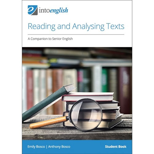 Reading and Analysing Texts: A Companion to Senior English