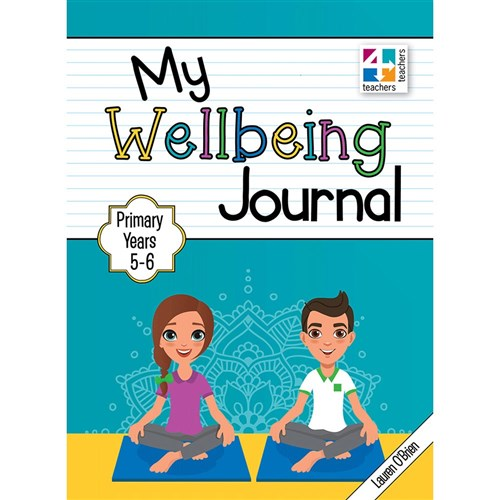 My Wellbeing Journal Yrs 5-6