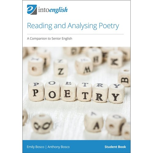 Reading and Analysing Poetry: A Companion to Senior English