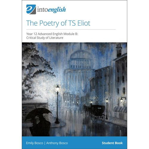The Poetry of TS Eliot Student Book (Module B)