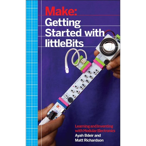 Make: Getting Started with littleBits Book